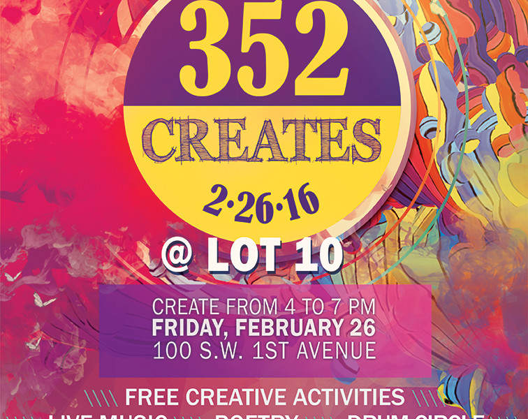 352Creates @ Lot 10 to Celebrate the Creative Spirit in All of Us